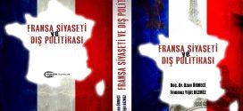 YENİ KİTAP: FRANSA SİYASETİ VE DIŞ POLİTİKASI