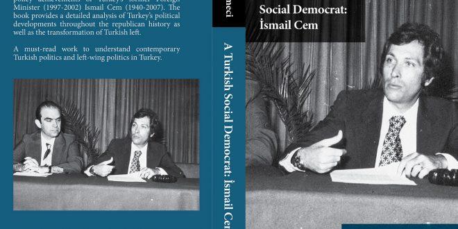 YENİ KİTAP: A TURKISH SOCIAL DEMOCRAT: İSMAİL CEM
