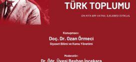 """""""İstiklâl Marşı'nın Yazıldığı Dönemde Türk Toplumu"""""""